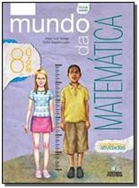 Mundo da matematica - 8 ano - livro + caderno de atividades - ef ii - 02 ed - Positivo