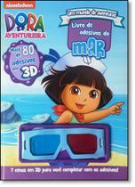 Mundo de Aventuras, Um - Coleção Dora, a Aventureira - Livro de Adesivos do Mar - 3d - Dcl - Difusao Cultural Do Livro