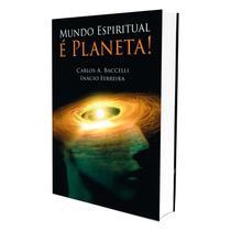 Mundo Espiritual é Planeta! - Leepp