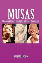 Musas - o momento das mulheres atraves do cinema - Scortecci Editora