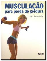 Musculacao para perda de gordura - Phorte -