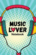 Music Lover Notebook - Engaged living books