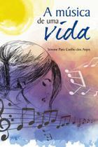 Música de uma vida, a - Scortecci Editora -