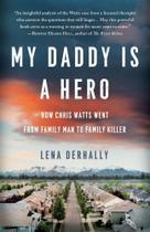 My Daddy is a Hero - Lena Derhally