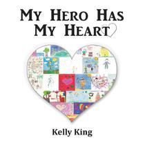 My Hero Has My Heart - Lulu Press -