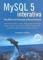 Mysql 5 interativo - guia basico de orientacao e desenvolvimento - Erica (Saraiva) -