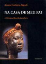 Na casa de meu pai: a africa na filosofia da cultura - Contraponto -