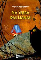 Na Serra Das Lianas - Atual