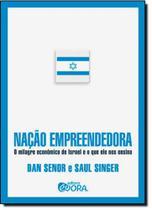 Nação Empreendedora: O Milagre Econômico de Israel e o Que Ele Nos Ensina - Evora