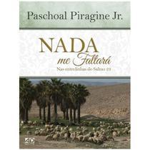 Nada Me Faltará - Paschoal Piragine Jr. - Ad Santos