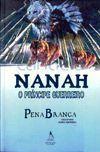 Nanah - O Príncipe Guerreiro - Farol -