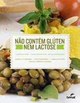 Nao contem gluten nem lactose - lapinha spa: suas receitas, seus segredos - Senac - rio