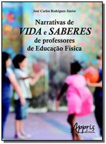 Narrativas de vida e saberes de professores de edu - Appris -