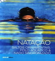 Natação - Saltos Ornamentais, Polo Aquático - Sesi