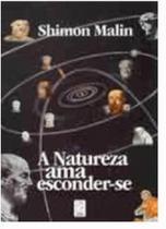 Natureza Ama Esconder-se, A: A Física Quântica e a Natureza da Realidade, Uma Perspectiva Ocidental - Horus -
