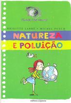 Natureza e Poluição - Col. Cara Ou Coroa  - Scipione