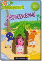 Naufragos - colecao backyardigans - Fundamento