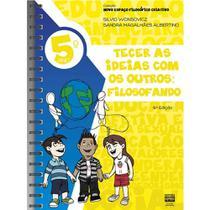 NEFC Novo Espaço Filosófico Criativo 5º Ano Tecer as Ideias Com Os Outros: Filosofando - Sophos