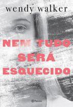 Nem tudo sera esquecido - Planeta do brasil