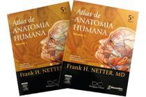 Netter - Atlas Anatomia Humana  - 5ª edição - 02 Vol - Elsevier