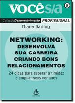 Networking: Desenvolva sua Carreira Criando Bons Relacionamentos - Vol.8 - Coleção Você S A - Sextante