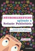 Neuromarketing Aplicado à Redação Publicitária - Novatec Editora