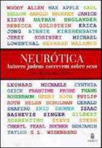 Neurotica - autores judeus escrevem sobre sexo - Imago -