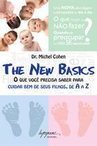 New basics, the - o que voce precisa saber para cuidar bem do seu filho, de a a z - Integrare -