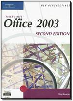 New perspectives on microsoft office 2003, first c