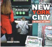 New york city - a metropole dos sonhos - Do autor -