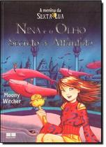 Nina e o olho secreto de atlantida - Best seller (record)