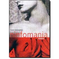 Ninfomania História - Carol Groneman - Imago -