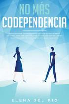 No más  codependencia - Native Publisher