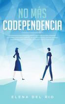 No más  codependencia - Native Publisher -