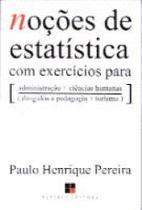 Nocoes de estatistica com exercicios para... - Papirus editora