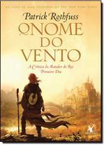 Nome do Vento, O: Primeiro Dia - Série A Crônica do Matador do Rei - Arqueiro - Sextante