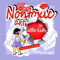 Non toxic art for little kids - Lulu Press
