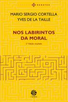 Nos Labirintos Da Moral - Edicao Ampliada - Papirus - Papirus editora