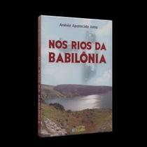 Nos Rios da Babilônia - Clarim -