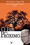 Nossa Geração Será a Última (Volume I) O Fim está Próximo - Dom Cipriano Chagas - Armazem