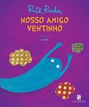 Nosso amigo ventinho - Salamandra Literatura (Moderna)