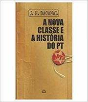 Nova Classe E A Historia Do Pt, A - Soles (besourobox)