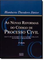 NOVAS REFORMAS DO CODIGO DE PROCESSO CIVIL, AS  2ª EDICAO - Forense (Grupo Gen)