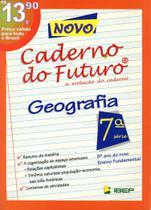 Novo Caderno do Futuro - Geografia 8º Ano - Ibep