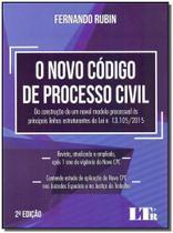 Novo Código de Processo Civil 02Ed/17 - Ltr editora -