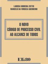 Novo codigo de processo civil ao alcance de todos, o - Ltr -