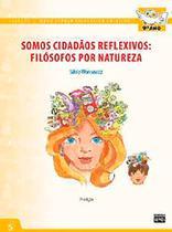 Novo Espaço Filosófico Criativo - Somos Cidadãos Reflexivos : Filósofos Por Natureza - 9º Ano - 7ª Ed. - Sophos -