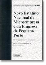 Novo Estatuto Nacional da Microempresa e da Empresa de Pequeno Porte - Atlas Juridico - Grupo Gen