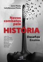 Novos Combates pela História - CONTEXTO