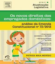 Novos Direitos Dos Empregados Domesticos, Os - Forense Juridico - Didatico/Profissional